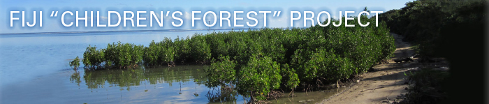 FIJI CHILDREN'S FOREST PROJECT